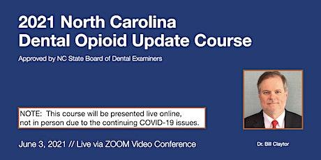 6-3-21 NC Dental Opioid Update Course [ONLINE] tickets