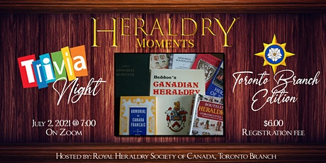 Heraldry Moments Trivia Night: RHSC Toronto Branch Edition tickets