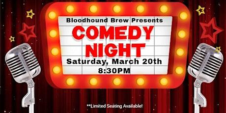 BLOODHOUND BREW COMEDY NIGHT - Headliner: TBD tickets