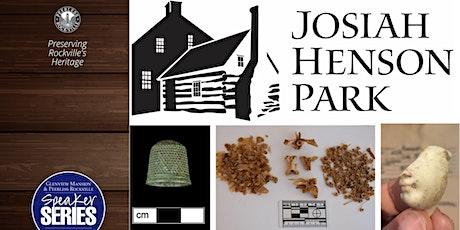 The Archaeology of Josiah Henson Park tickets