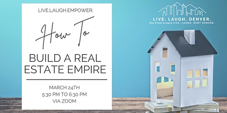 How To Build a Real Estate Empire tickets