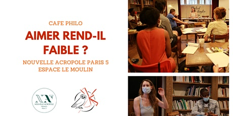Café Philo : Aimer rend-il faible ? billets