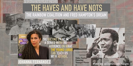 The Haves & Have Nots:  The Rainbow Coalition & Fred Hampton's Dream tickets
