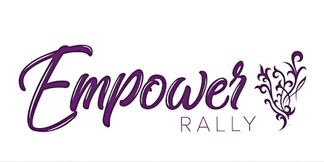 March Empower Rally tickets