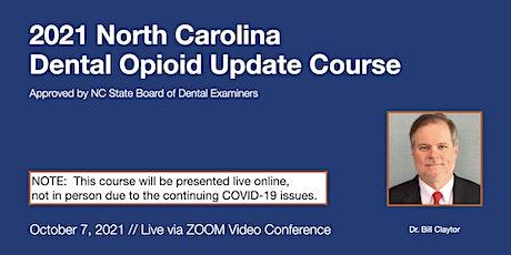 10-7-21 NC Dental Opioid Update Course [ONLINE] tickets