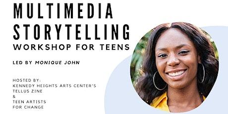 Multimedia Storytelling Workshop: Monique John tickets