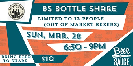 BS Bottle Share tickets
