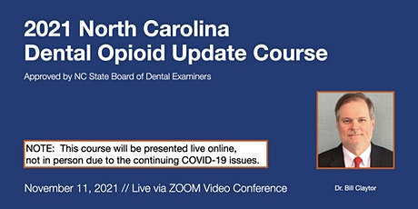 11-11-21 NC Dental Opioid Update Course [ONLINE] tickets