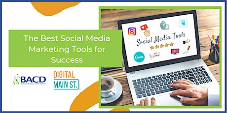 The Best Social Media Marketing Tools for Success tickets
