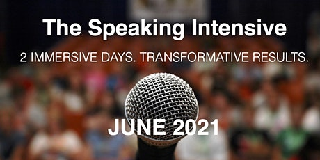 The Speaking Intensive June 2021 Virtual Session tickets