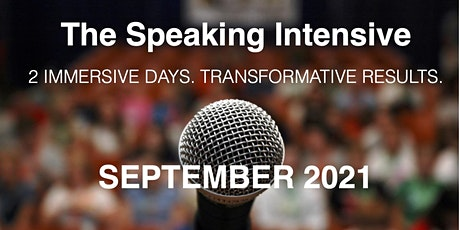 The Speaking Intensive Sept 2021 Virtual Session tickets