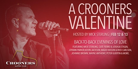 A Crooners Valentine Hosted by Mick Sterling tickets