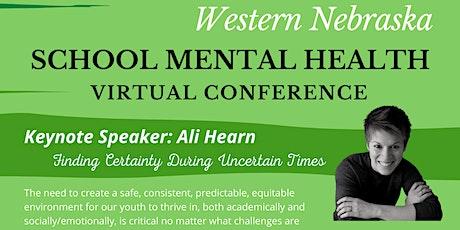 Western Nebraska School Mental Health Conference tickets