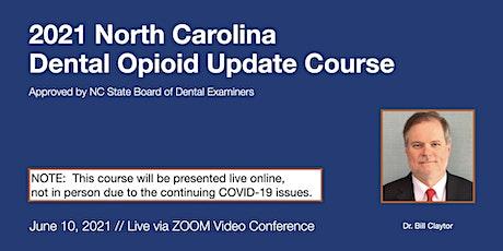 6-10-21 NC Dental Opioid Update Course [ONLINE] tickets
