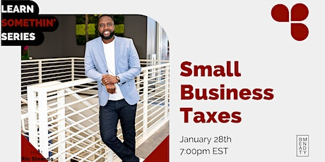 Learn Somethin' Series| TAX TIME tickets