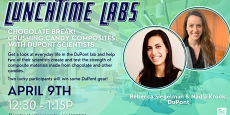 Lunchtime Labs: Crushing Candy Composites with DuPont Scientists tickets