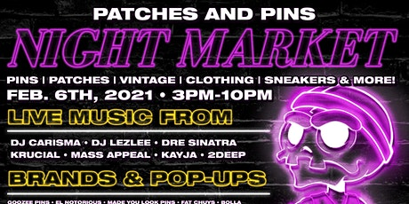 "Patches & Pins Flea Market ""Night Market"" tickets"