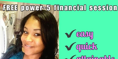 FREE! POWER-5minute FINANCIAL LITERACY SESSION tickets