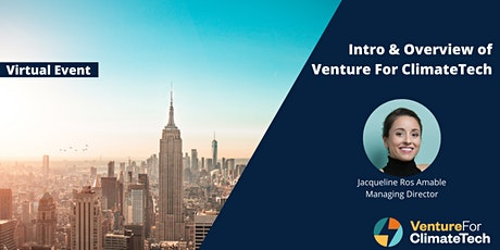 Intro & Overview of Venture For ClimateTech - Evening Session tickets