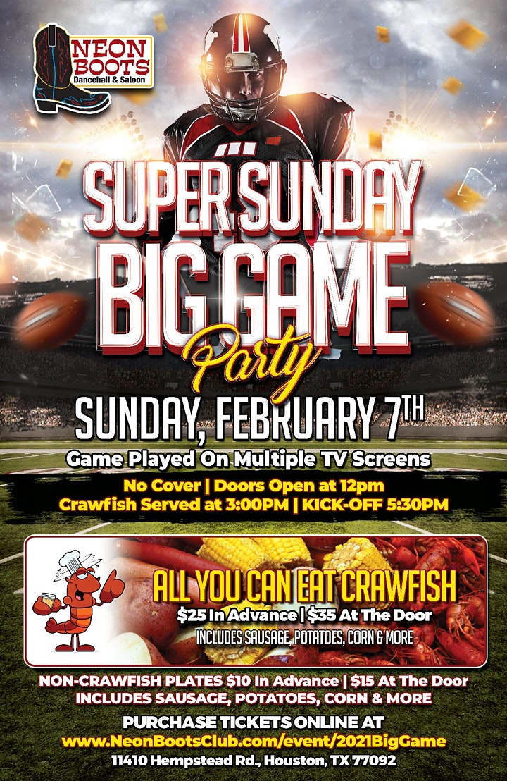 2021 NEON BOOTS SUPER SUNDAY BIG GAME PARTY & ALL YOU CAN EAT CRAWFISH! image