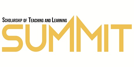 2021 Scholarship of Teaching and Learning Summit tickets