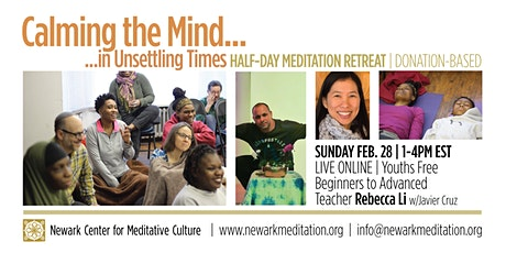 HALF-DAY MEDITATION RETREAT: Calming the Mind in Unsettling Times tickets