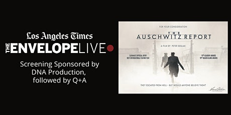 Virtual Envelope Live: THE AUSCHWITZ REPORT sponsored by DNA Production tickets