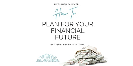 How To Plan for Your Financial Future tickets