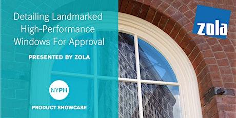 Product Showcase | Detailing Landmarked High-Performance Windows tickets