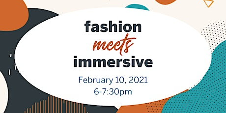 Fashion Meets Immersive Imagine MeetUp tickets