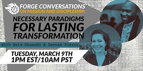 Forge Conversations on Mission & Discipleship - March 2021 tickets