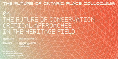 THE FUTURE OF ONTARIO PLACE: THE FUTURE OF CONSERVATION tickets