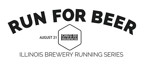 Beer Run - Cruz Blanca Brewery & Taqueria. - 2021 IL Brewery Running Series tickets