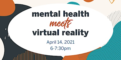 Mental Health Meets Virtual Reality Imagine MeetUp Tickets