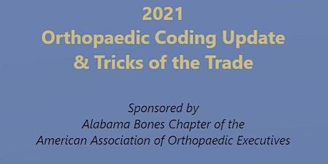 2021 Orthopaedic Coding Update & Tricks of the Trade bilhetes