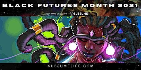 Black Futures Month 2021 #BFM21 tickets