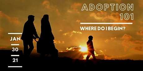Adoption 101: Where Do I Begin? tickets