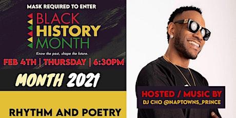 BLACK HISTORY MONTH  KICK OFF ( Rhythm & Poetry ) 2021 tickets