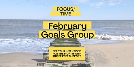 February Goals Group // Queer Peer Support tickets