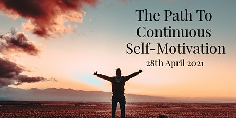 The Path To Continuous Self-Motivation tickets