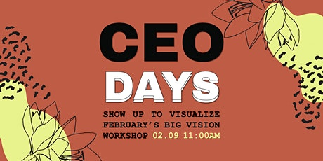 FREE CEO Days: Work on your Business' 30-Day Action Plan (February 2021) tickets