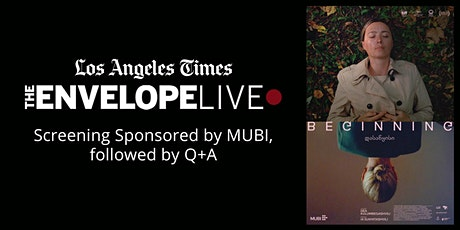 Envelope Live: BEGINNING sponsored by MUBI tickets