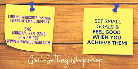February Goal-Setting Workshop with Risa Williams, LMFT tickets