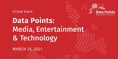 Data Points | Media, Entertainment and Technology tickets