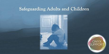 Safeguarding Adults and Children (CPD Accredited Training) tickets