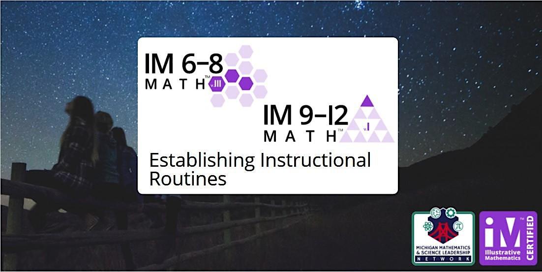 IM 6-12 Math Establishing Instructional Routines