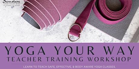 Yoga Your Way | Accessible, Inclusive Virtual Yoga Teacher Training Module tickets