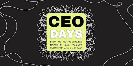 FREE CEO Days: Work on your Business' 30-Day Action Plan (March 2021) tickets