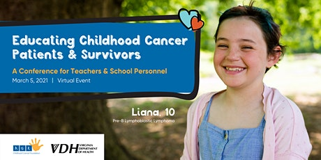 Educating Childhood Cancer Patients and Survivors - Virtual Conference tickets