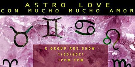 Astro Love Con Mucho Mucho Amor tickets